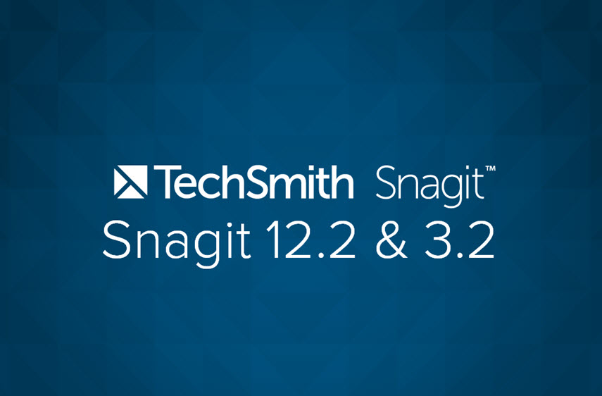 Snagit 12.2 & 3.2