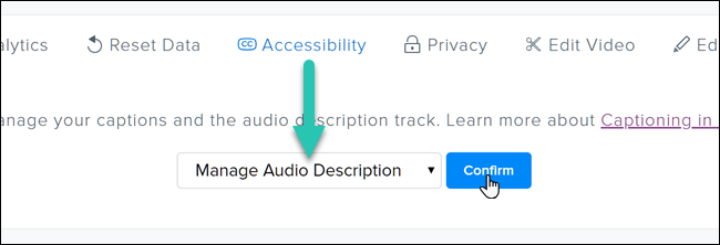 Screenshot of how to add audio descriptions in TechSmith Relay. Click on Accessibility and then Manage Audio Descriptions