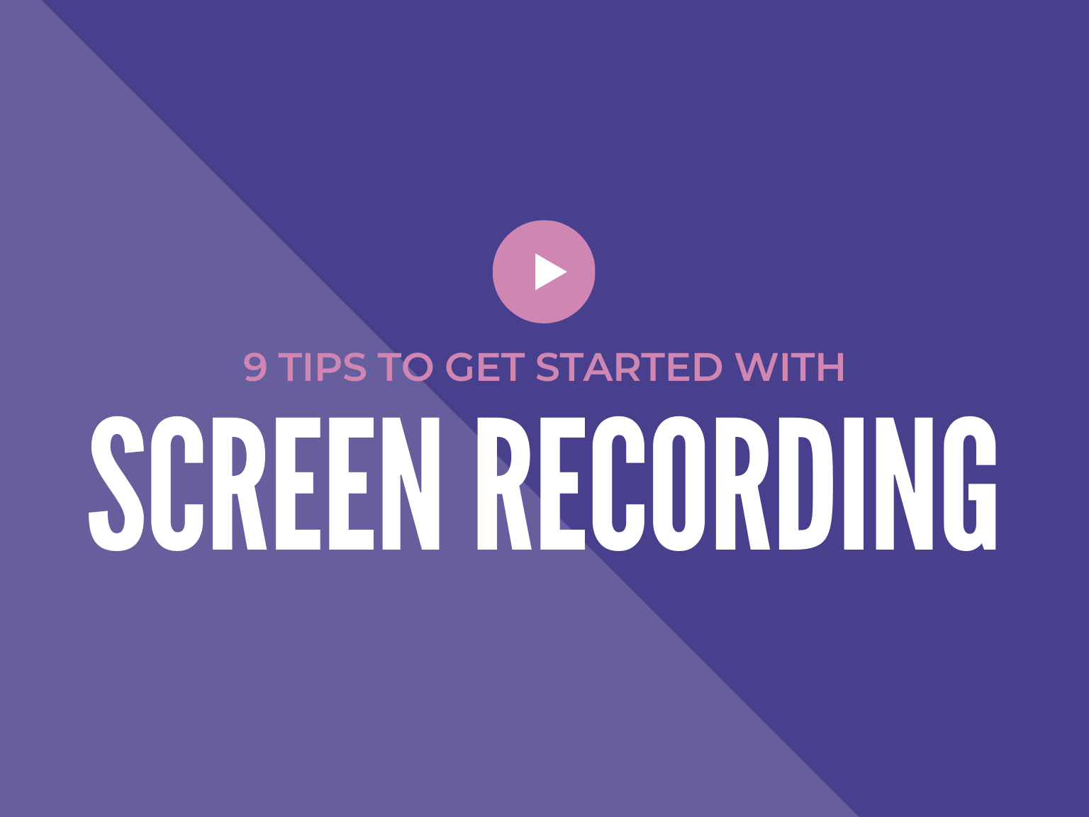 tips for screen recording
