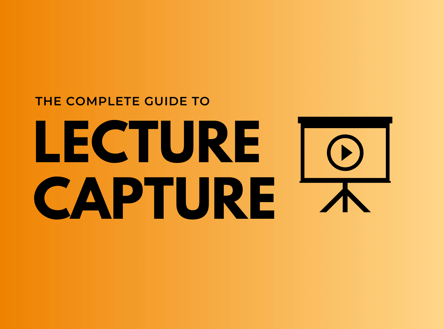 the ultimate guide to lecture capture hero