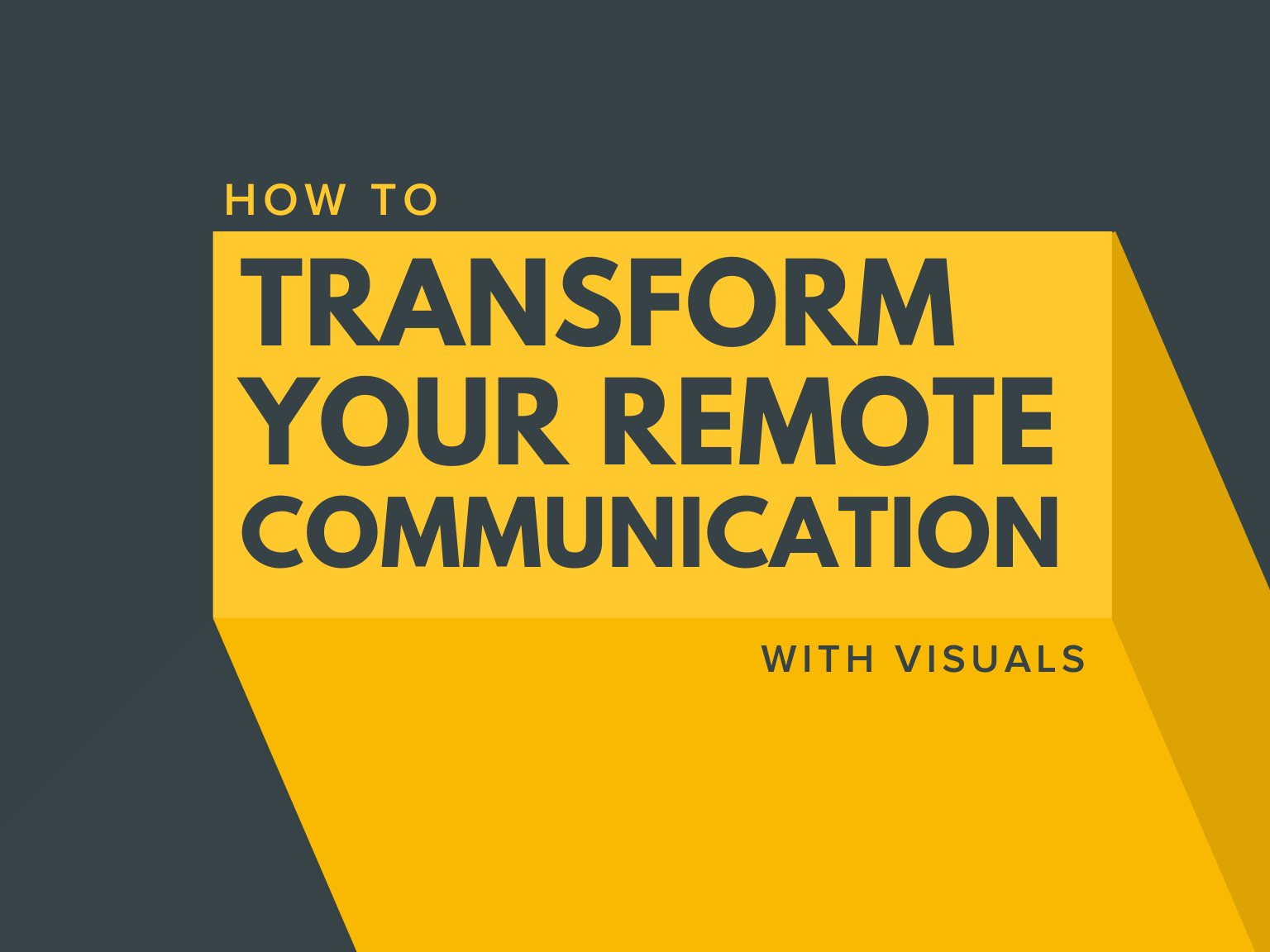 how to transform remote work communication header