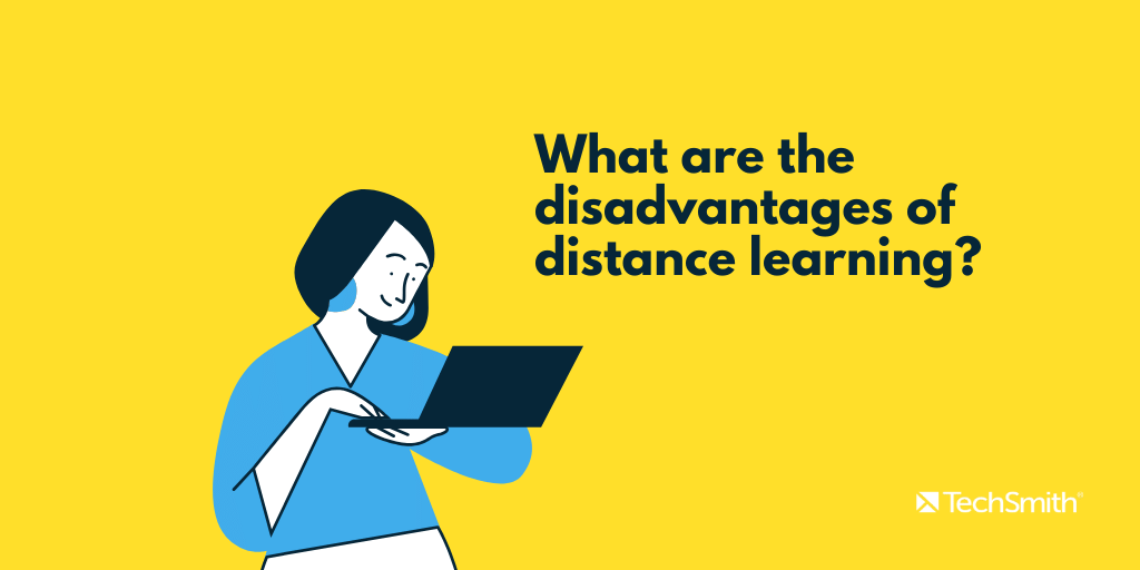 distance learning disadvantages