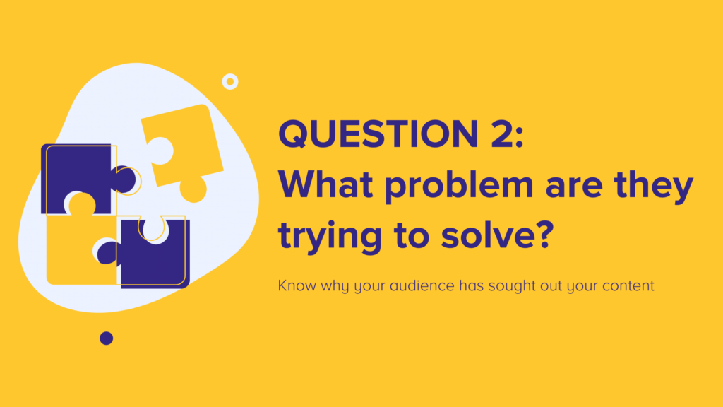 Question 2:  What problem are they trying to solve?
