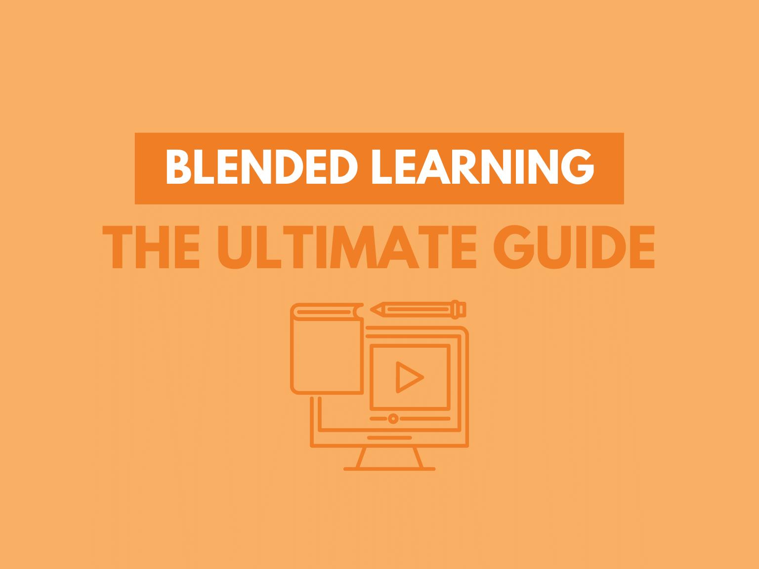 Blended Learning The Ultimate Guide 2020 Header