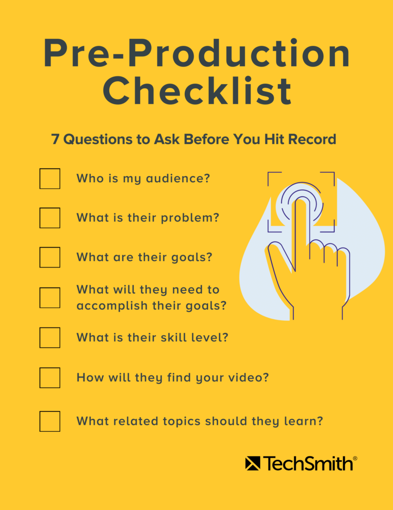 techsmith pre production checklist