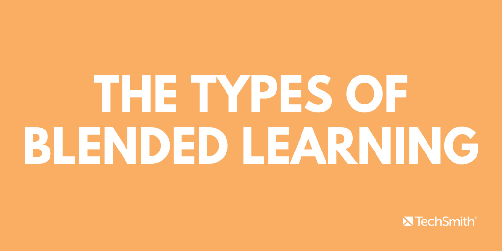 The types of blended learning