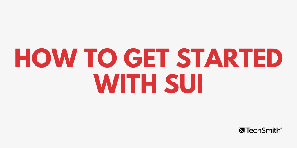 How to get started with SUI