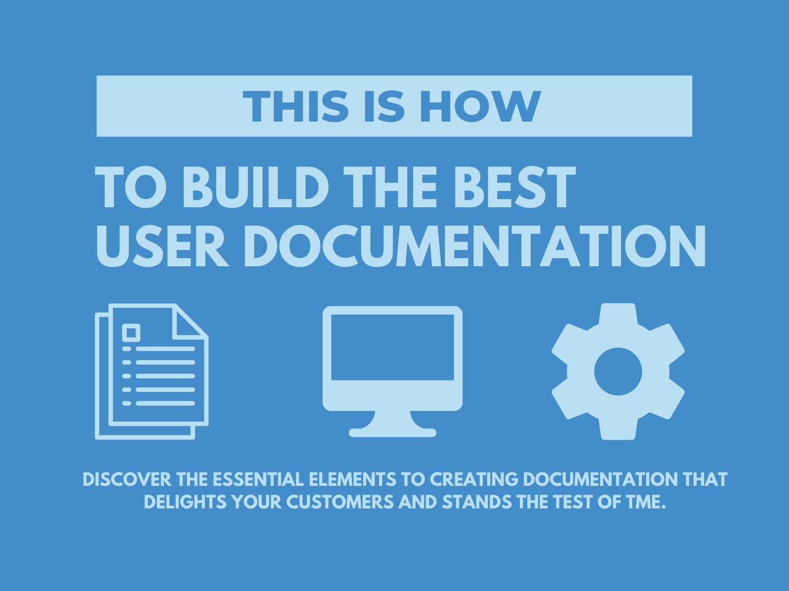 How to Build the Best User Documentation New Guide   Blog ...