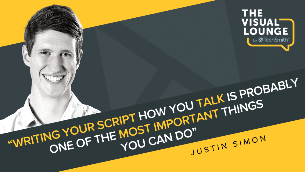 """""""Writing your script how you talk is probably one of the most important things you can do"""" – Justin Simon"""