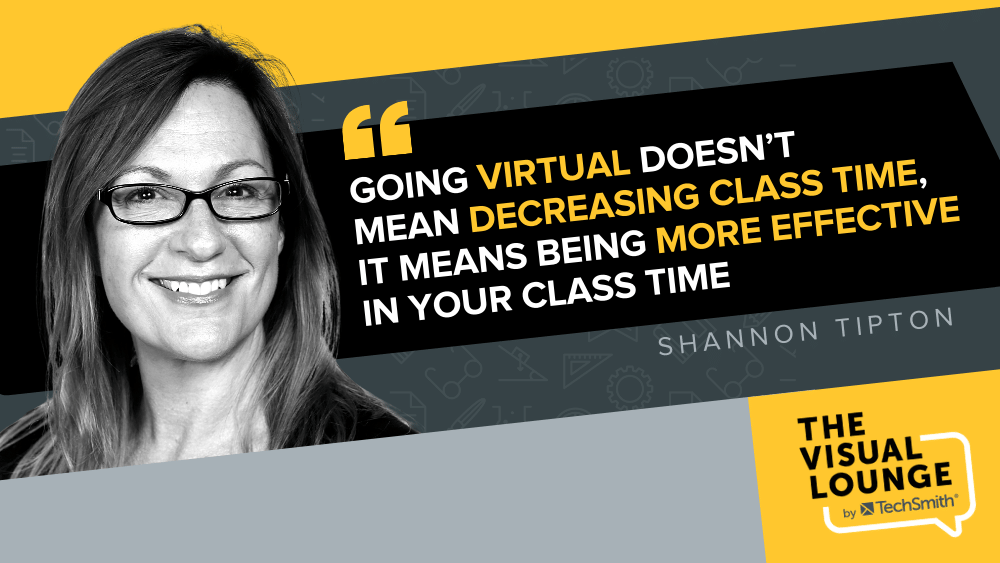 """""""Going virtual doesn't mean decreasing class time, it means being more effective in your class time."""" - Shannon Tipton"""