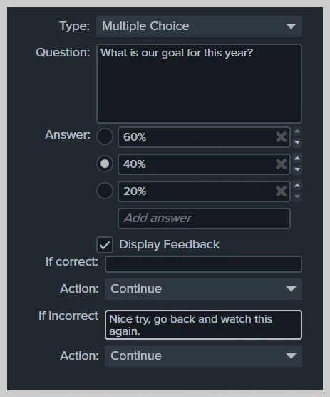 You can send a student back to a point in a video if they answer quiz questions incorrectly
