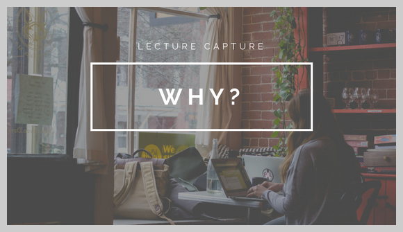 Why to choose lecture capture