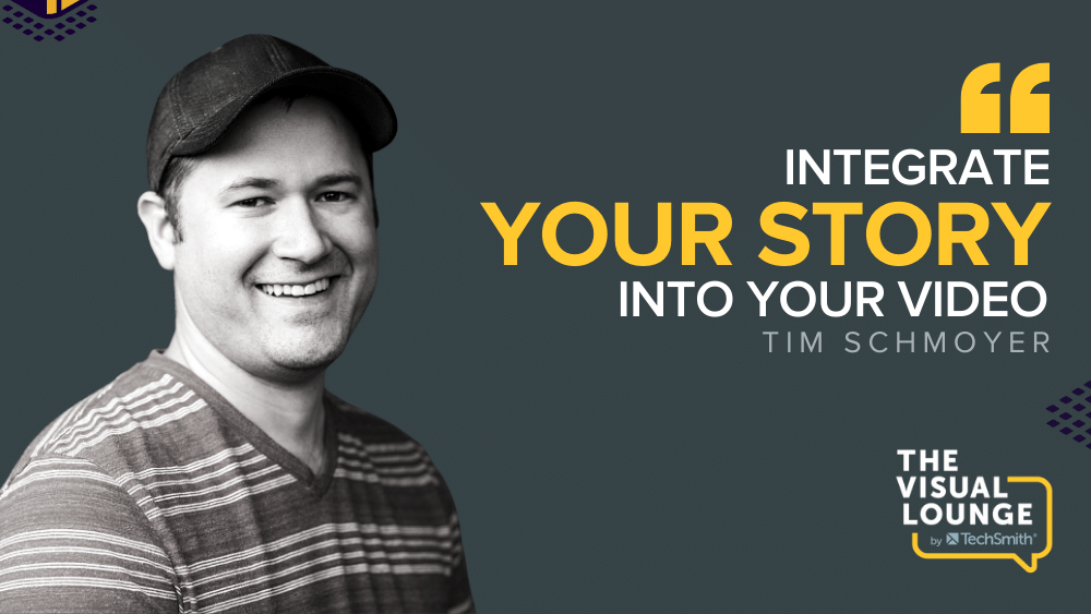 """""""Integrate your story into your video"""" – Tim Schmoyer"""