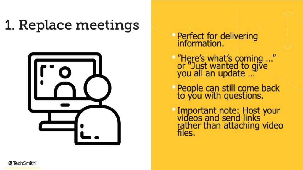 Replace meetings