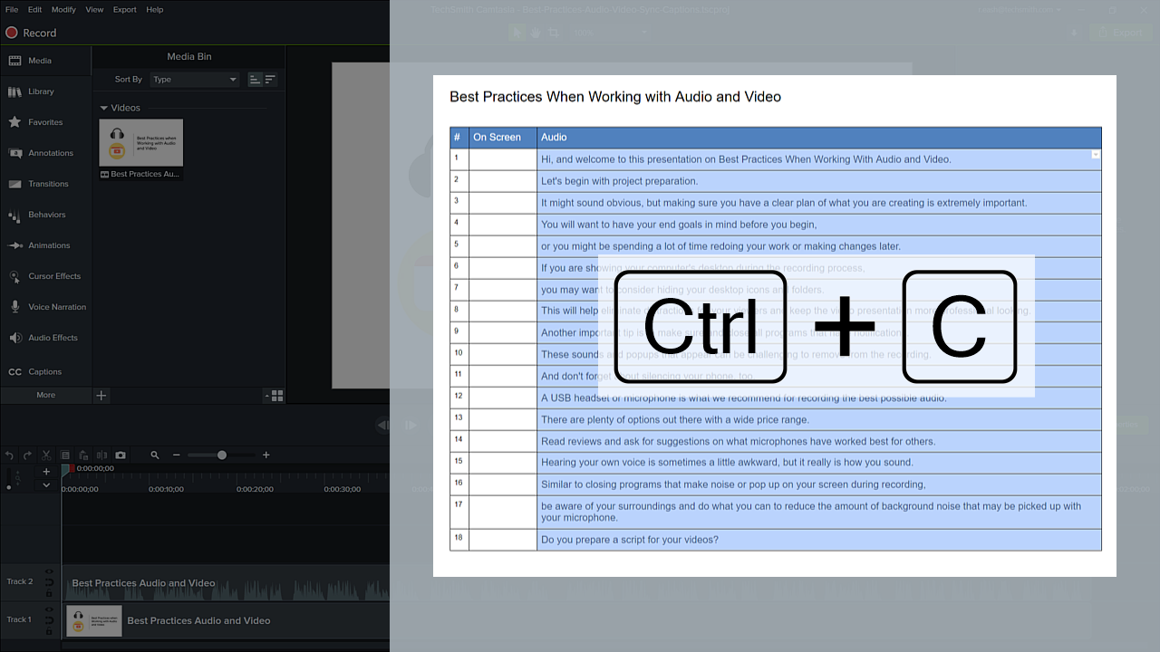 Use control plus c to copy your script into Camtasia
