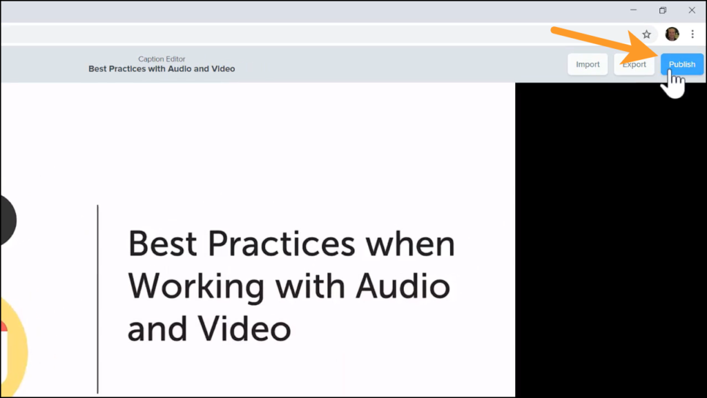 Publishing the video titled Best Practices when Working with Audio and Video