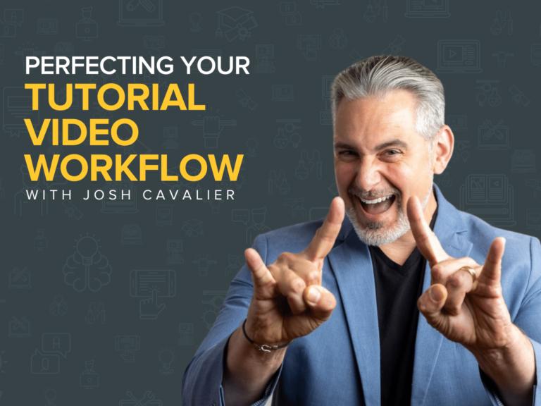 Perfecting Your Tutorial Video Workflow | Josh Cavalier