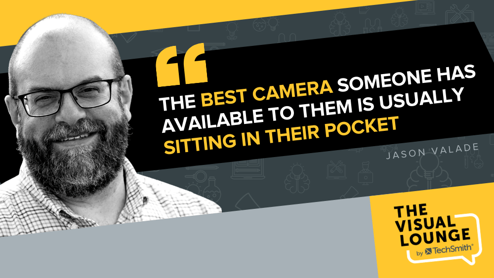 """""""The best camera someone has available to them is usually sitting in their pocket"""" – Jason Valade"""