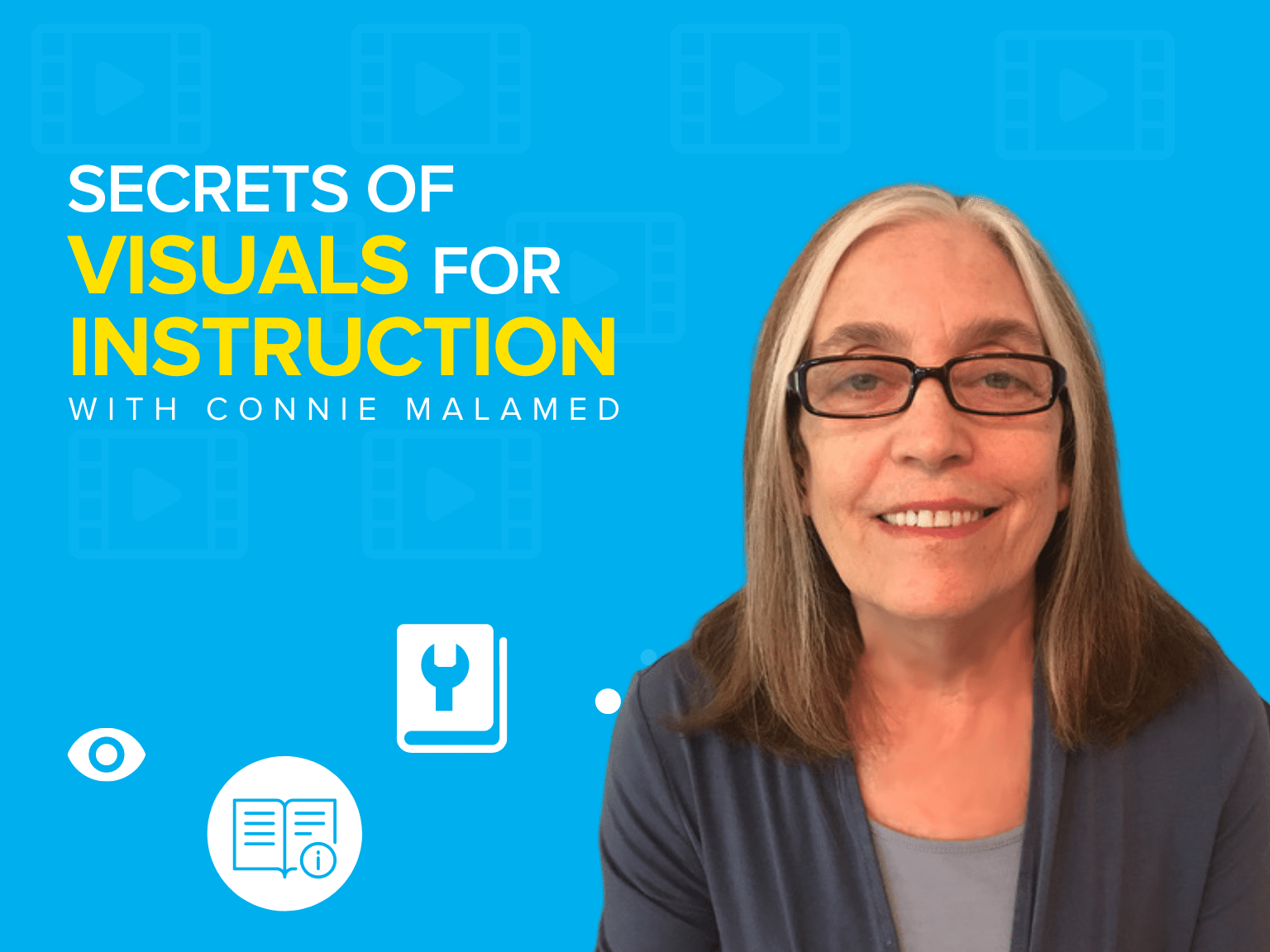 Secrets of Visuals for Instruction with Connie Malamed