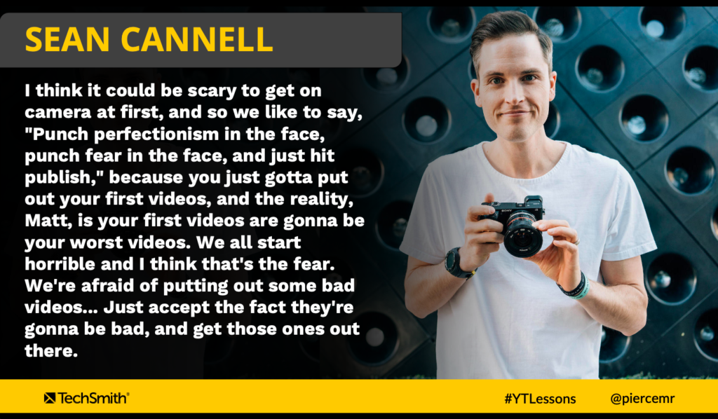 Sean Cannell Quote About 'Punching Perfectionism in the Face'
