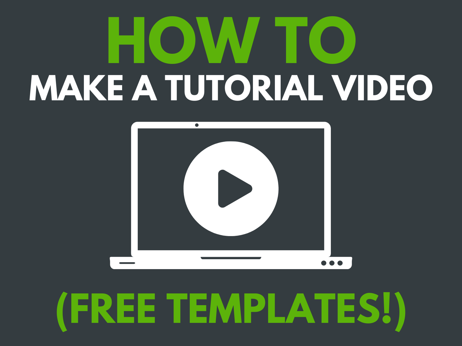 How to Make a Tutorial Video