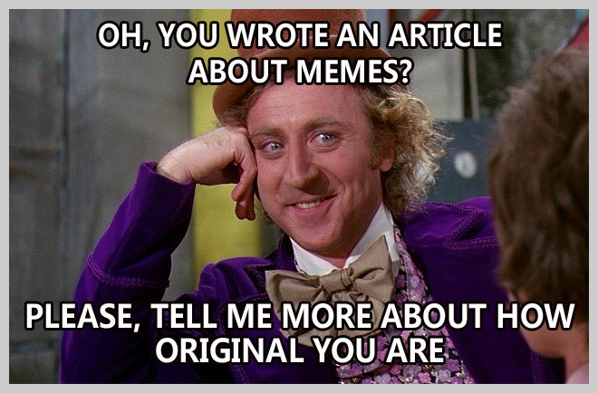 A Willy Wonka meme